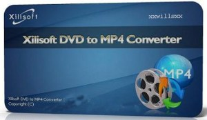 Xilisoft DVD to MP4 Converter 7.8.23 Crack FREE Download