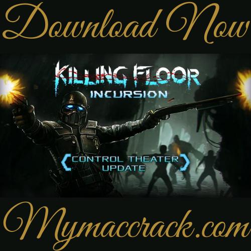 KILLING FLOOR MAC GAME FREE DOWNLOAD