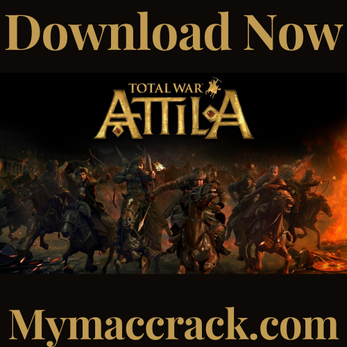 TOTAL WAR ATTILA THE LAST ROMAN MAC TORRENT