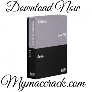 Ableton Live Suite 10.1.4 With Crack For MAC