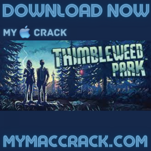 Thimbleweed Park Ransome Unbeeped Mac Game Free Download